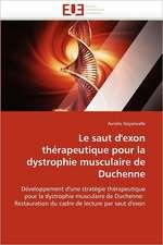 Le saut d'exon thérapeutique pour la dystrophie musculaire de Duchenne
