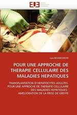 Pour Une Approche de Therapie Cellulaire Des Maladies Hepatiques
