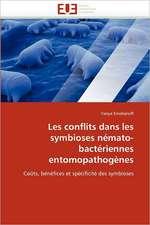 Les conflits dans les symbioses némato-bactériennes entomopathogènes