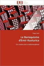 Le Baroquisme d'Emir Kusturica