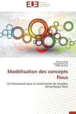 Modelisation Des Concepts Flous:  Mobilite Structurale Et Recherche D''Inhibiteurs