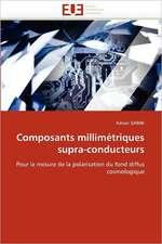 Composants millimétriques supra-conducteurs