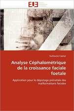 Analyse Céphalométrique de la croissance faciale foetale