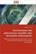 Discrimination Des Pheromones Sexuelles Chez Drosophila Melanogaster:  Cas de La Ville de Conakry