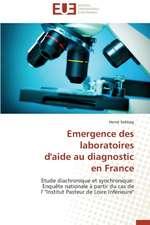 Emergence Des Laboratoires D'Aide Au Diagnostic En France:  Problemes Et Perspectives