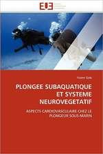 Plongee Subaquatique Et Systeme Neurovegetatif