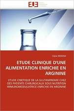Etude Clinique D'Une Alimentation Enrichie En Arginine