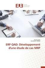 Erp Qad:  Developpement D'Une Etude de Cas MRP