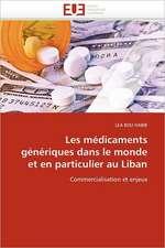 Les Medicaments Generiques Dans Le Monde Et En Particulier Au Liban:  Importance Des Legumineuses Fourrageres