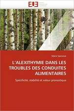 L Alexithymie Dans Les Troubles Des Conduites Alimentaires:  Un Enjeu Pour Les Acteurs de L'Aide Aux Refugies