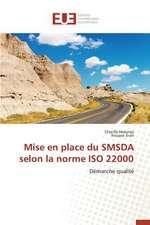 Mise En Place Du Smsda Selon La Norme ISO 22000:  Principes Fondamentaux