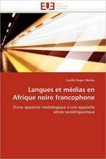 Langues Et Medias En Afrique Noire Francophone:  Precis de Methodologie