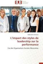 L'Impact Des Styles de Leadership Sur La Performance:  Le Cinema Francais Et La Biopolitique