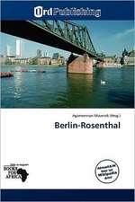 BERLIN-ROSENTHAL