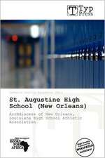 ST AUGUSTINE HIGH SCHOOL (NEW