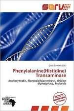 PHENYLALANINE(HISTIDINE) TRANS