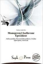 MONOPRENYL ISOFLAVONE EPOXIDAS