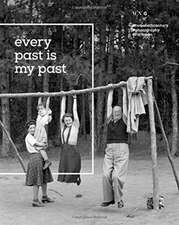 Fortepan: Every Past is my Past