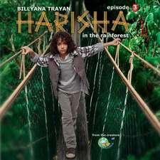 Harisha in the Rainforest