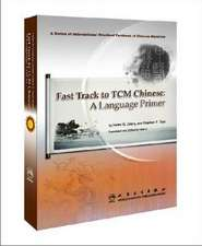 Fast Tract to TCM Chinese