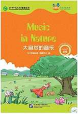 Music n Nature (for Teenagers): Friends Chinese Graded Readers (Level 5)
