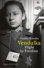 Vendulka: Flight to Freedom