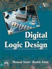 Alam, M: Digital Logic Design