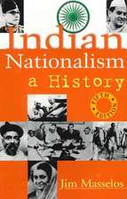 Indian Nationalism: A History: 5th Edition