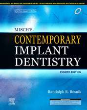 Misch's Contemporary Implant Dentistry, 4e: South Asia Edition