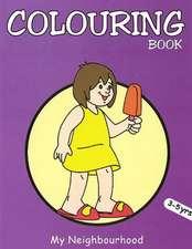 My Neighbourhood Colouring Book