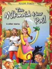 Milkmaid & Her Pail & Other Stories