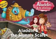 Aladdin and the Mummy Scare