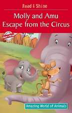 Molly & Amu Escape from the Circus