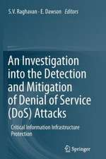 An Investigation into the Detection and Mitigation of Denial of Service (DoS) Attacks: Critical Information Infrastructure Protection