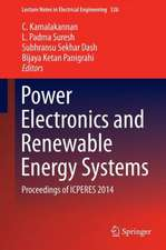 Power Electronics and Renewable Energy Systems: Proceedings of ICPERES 2014