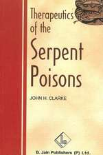 Therapeutics of the Serpent Poisons