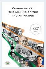 Congress and the Making of the Indian Nation