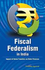 Fiscal Federalism in India: Impact of Union Transfers on State Finances