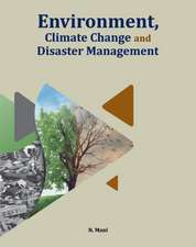 Environment, Climate Change & Disaster Management