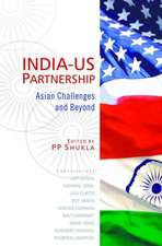 INDIA-US Partnership: Asian Challenges & Beyond