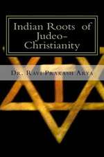 Indian Roots of Judeo-Christianity