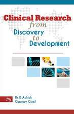 Clinical Research from Discovery to Development