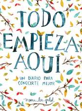 Todo Empieza Aqui/Start Where You Are
