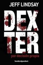 """Dexter Por Decision Propia = Dexter by Choice:  Cuando la Grasa """"Buena"""" Se Vuelve """"Mala"""" = Toxic Fat"""
