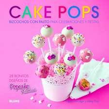 Cake Pops:  Bizcochos Con Palito Para Celebraciones y Fiestas