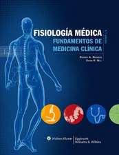 Fisiología médica: Fundamentos de medicina clínica