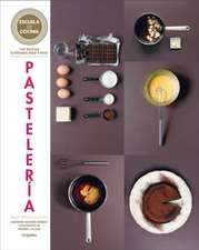 Pastelería (Serie: Escuela de Cocina) / Pastries