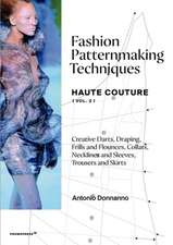 Fashion Patternmaking Techniques - Haute Couture [vol. 2]