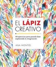 El lápiz creativo : 44 ejercicios para pasarlo bien explorando tu imaginación