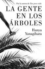 La Gente En Los Árboles / The People in the Trees